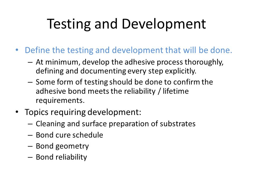 Testing and Development