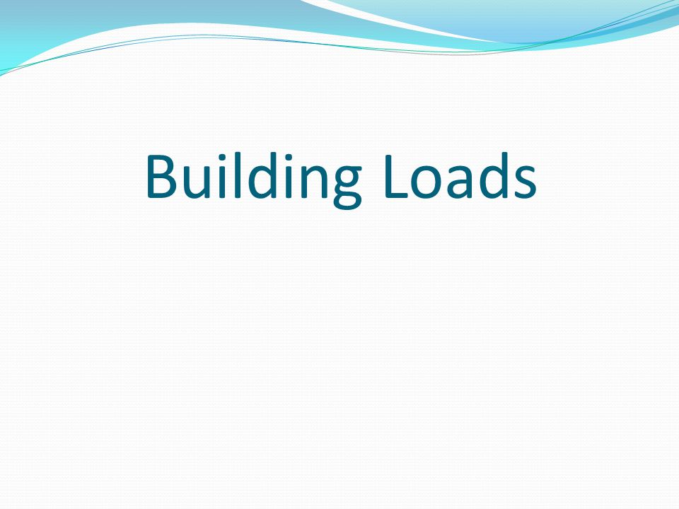 Building Loads