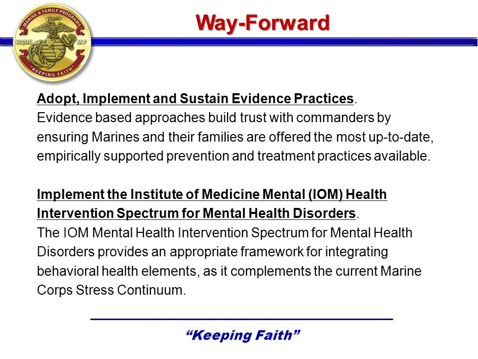 Way-Forward Adopt, Implement and Sustain Evidence Practices.