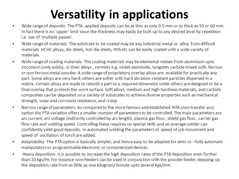 Versatility in applications