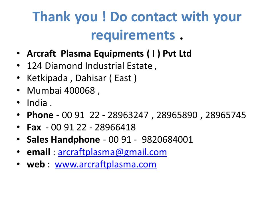 Thank you ! Do contact with your requirements .