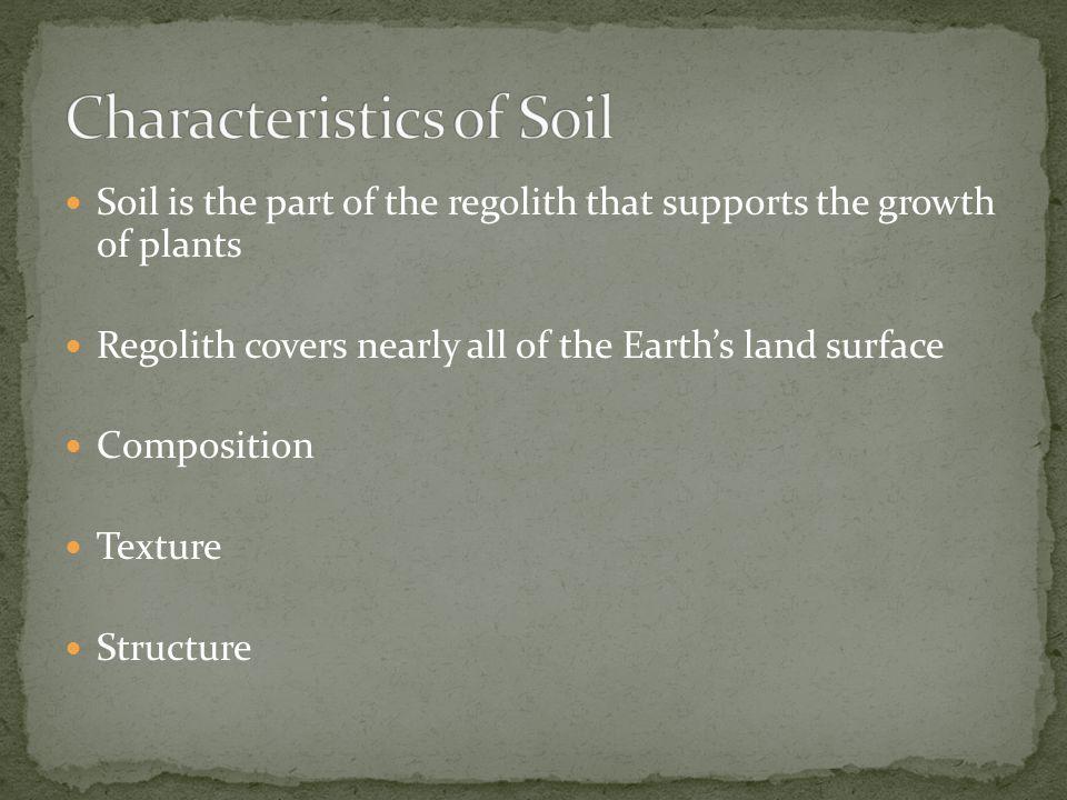 Characteristics of Soil