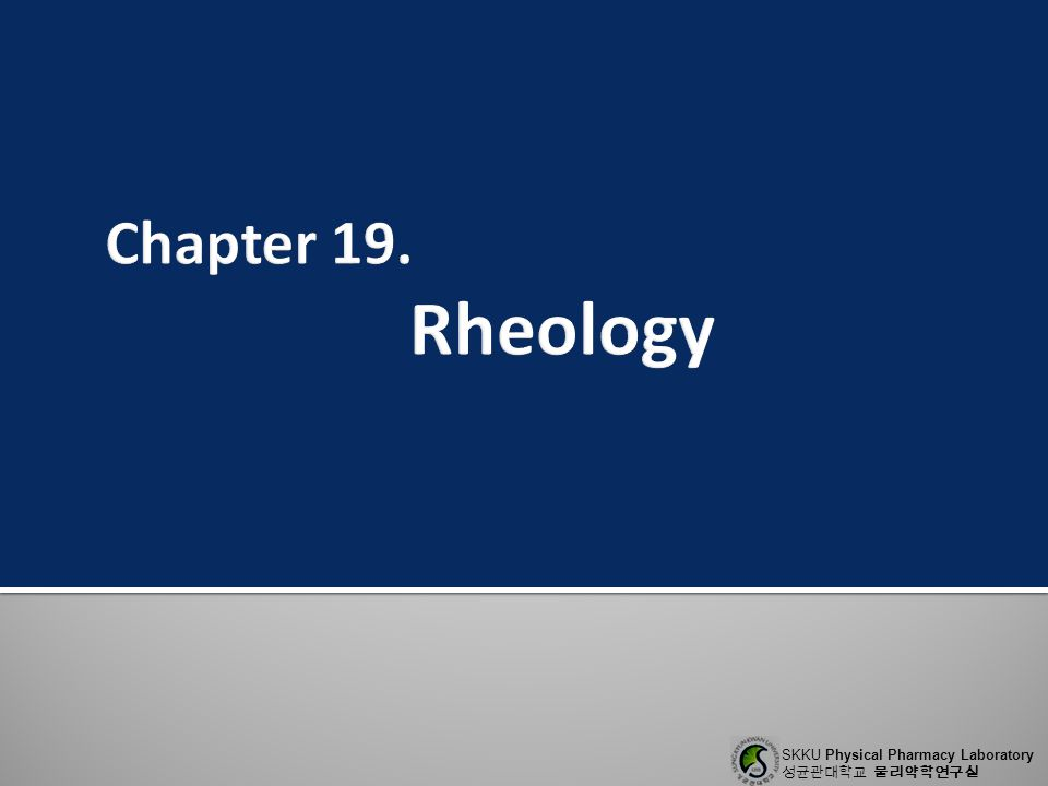Chapter 19. Rheology