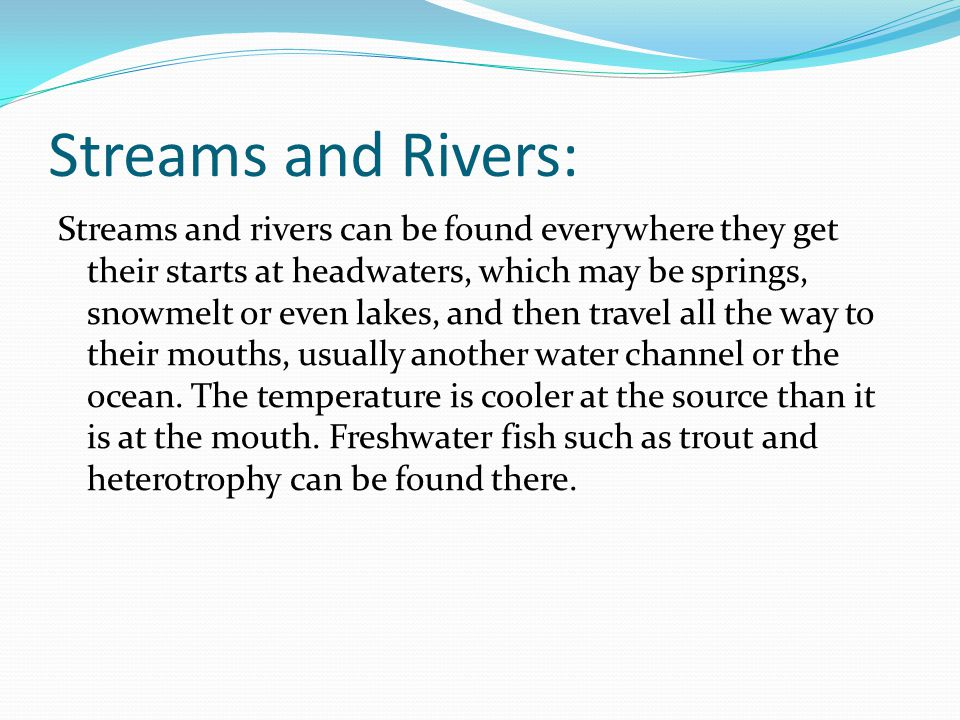 Streams and Rivers: