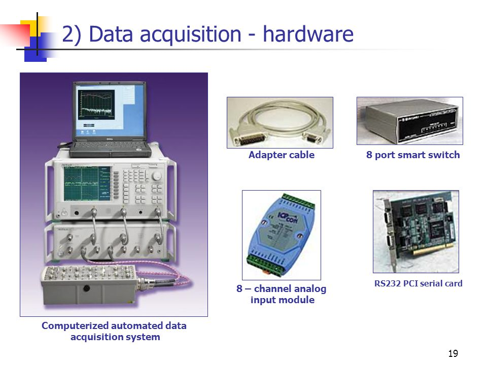 2) Data acquisition - hardware