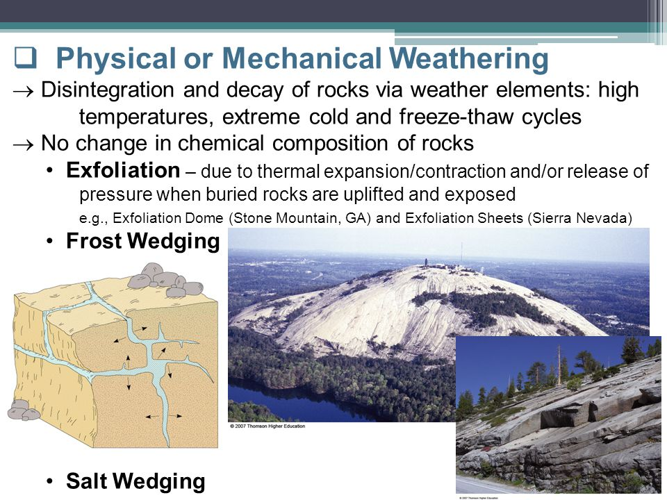 Physical or Mechanical Weathering
