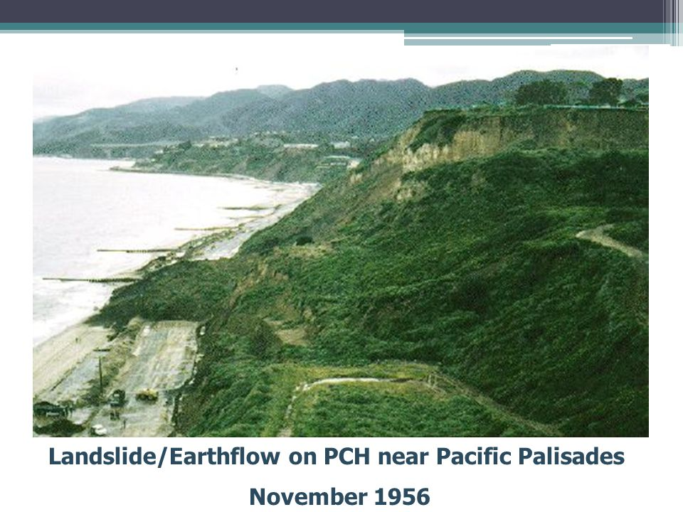 Landslide/Earthflow on PCH near Pacific Palisades