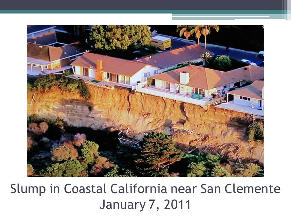 Slump in Coastal California near San Clemente January 7, 2011