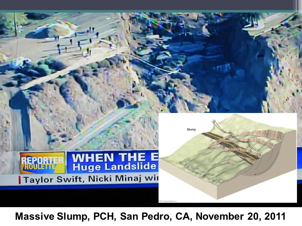 Massive Slump, PCH, San Pedro, CA, November 20, 2011