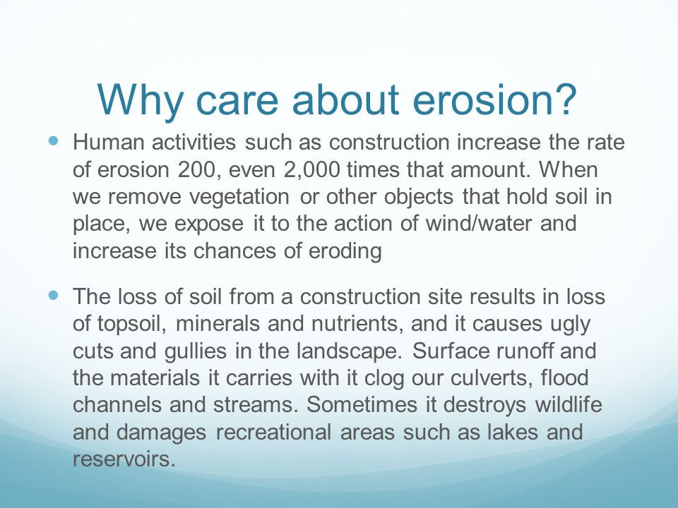 Why care about erosion