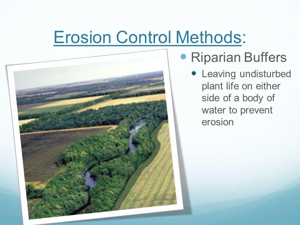Erosion Control Methods: