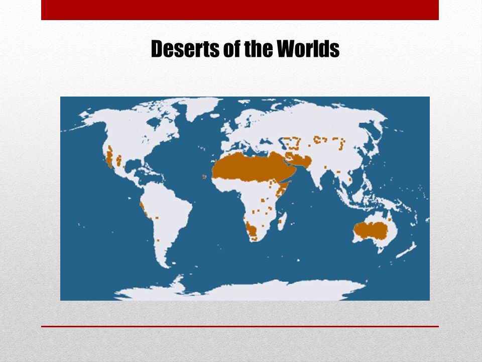 Deserts of the Worlds