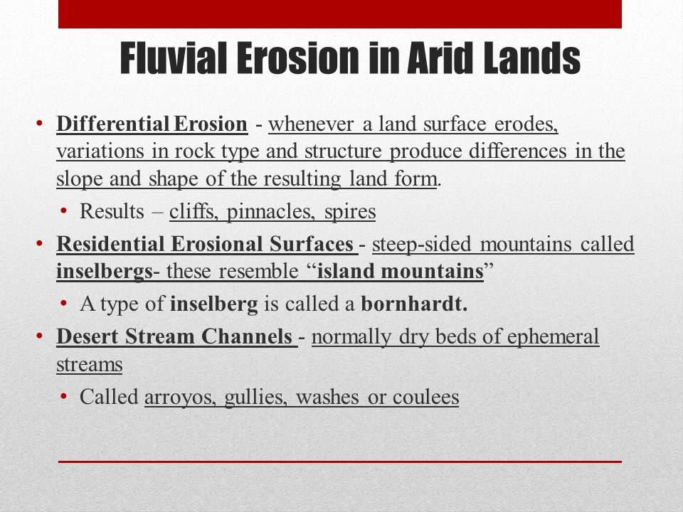 Fluvial Erosion in Arid Lands