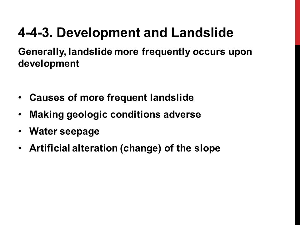 4-4-3. Development and Landslide