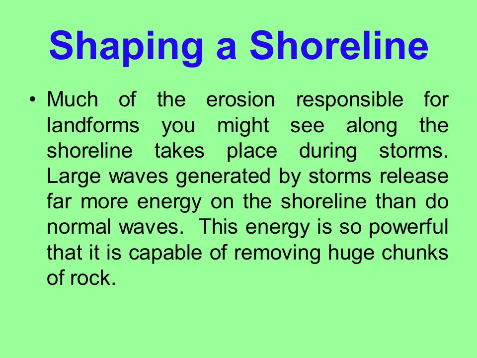 Shaping a Shoreline