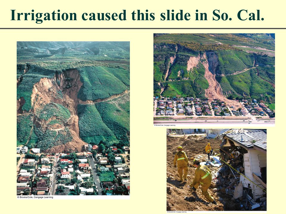 Irrigation caused this slide in So. Cal.