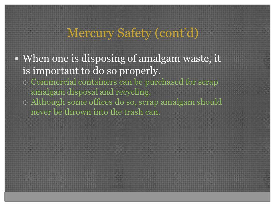Mercury Safety (cont'd)