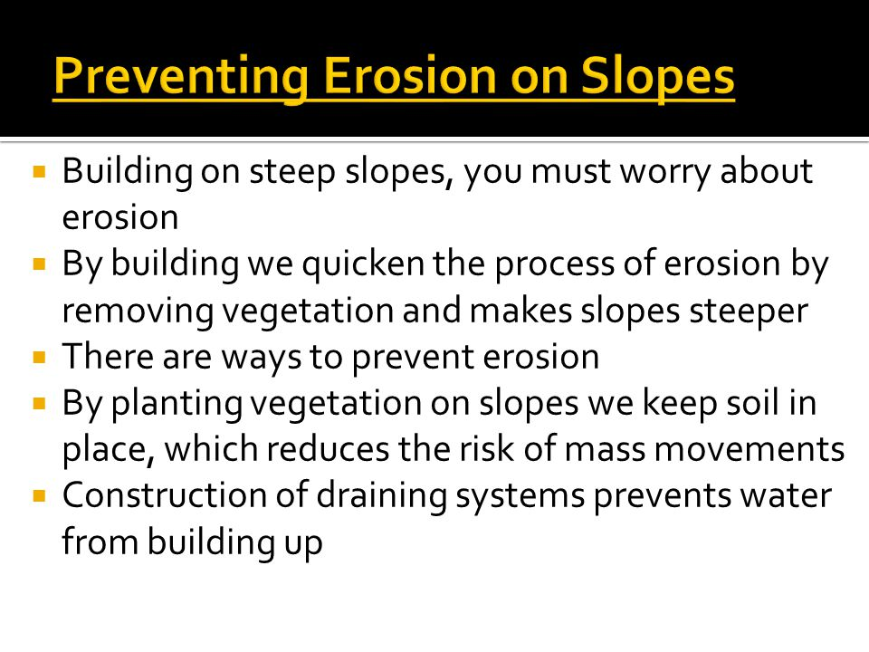 Preventing Erosion on Slopes