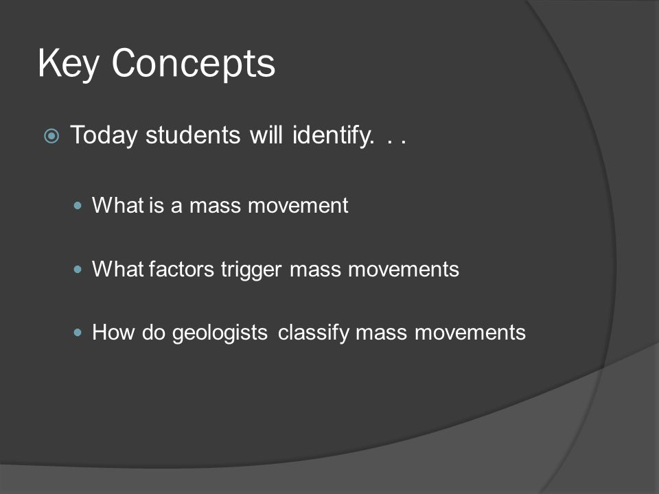 Key Concepts Today students will identify. . . What is a mass movement