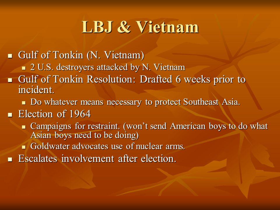LBJ & Vietnam Gulf of Tonkin (N. Vietnam)