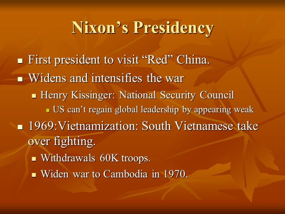 Nixon's Presidency First president to visit Red China.