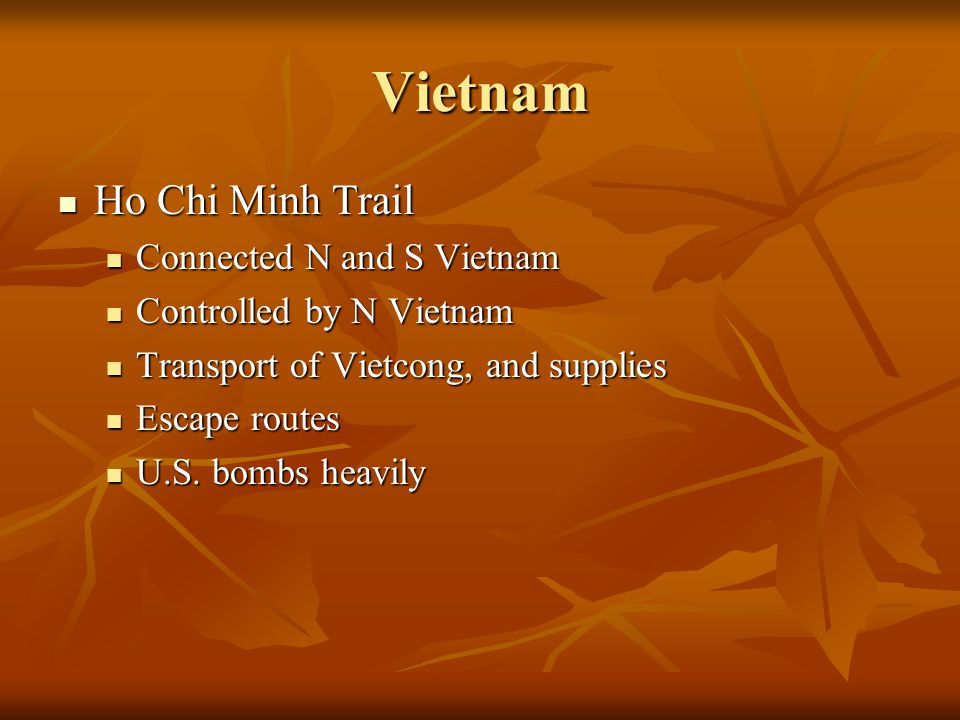 Vietnam Ho Chi Minh Trail Connected N and S Vietnam