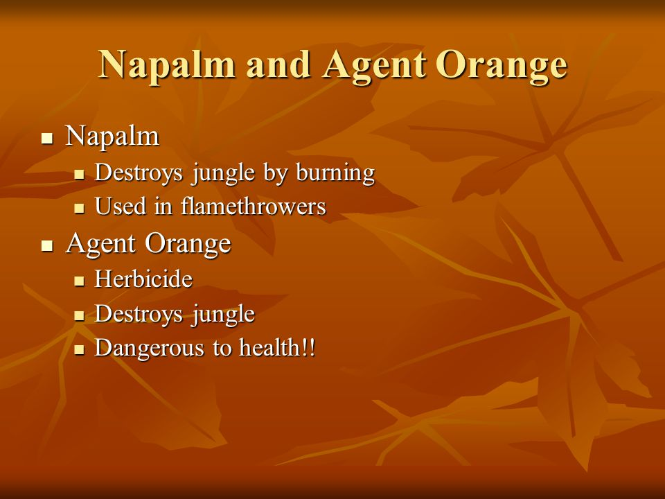 Napalm and Agent Orange