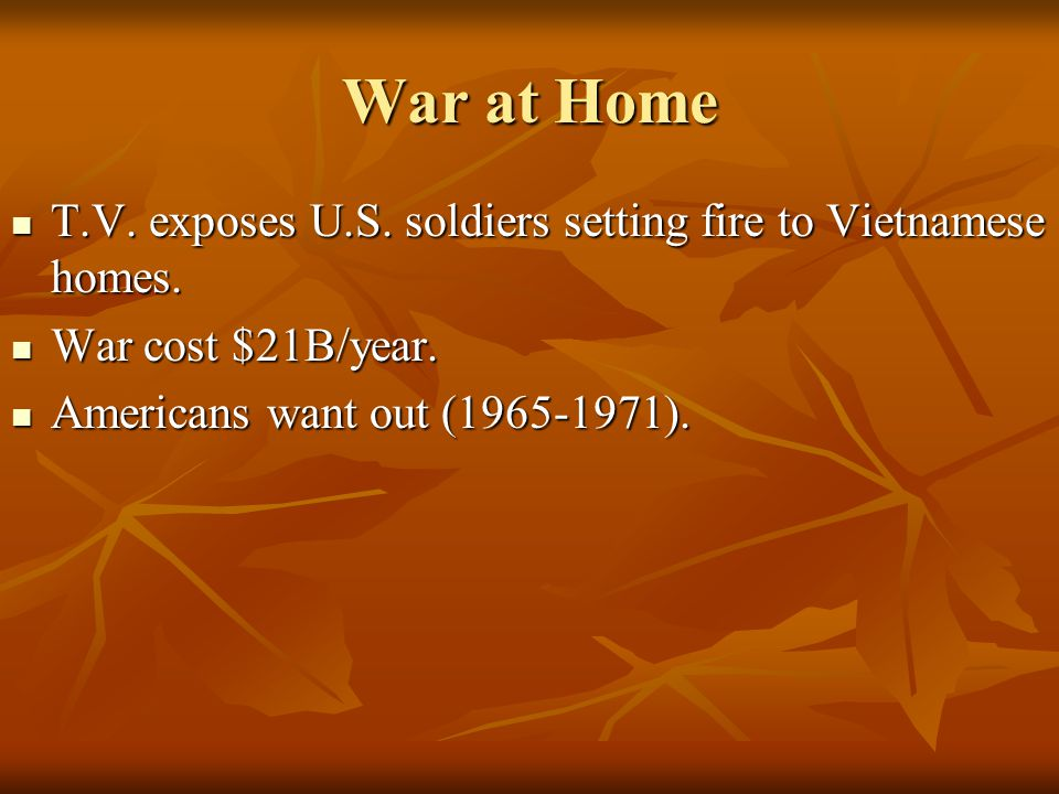 War at Home T.V. exposes U.S. soldiers setting fire to Vietnamese homes.