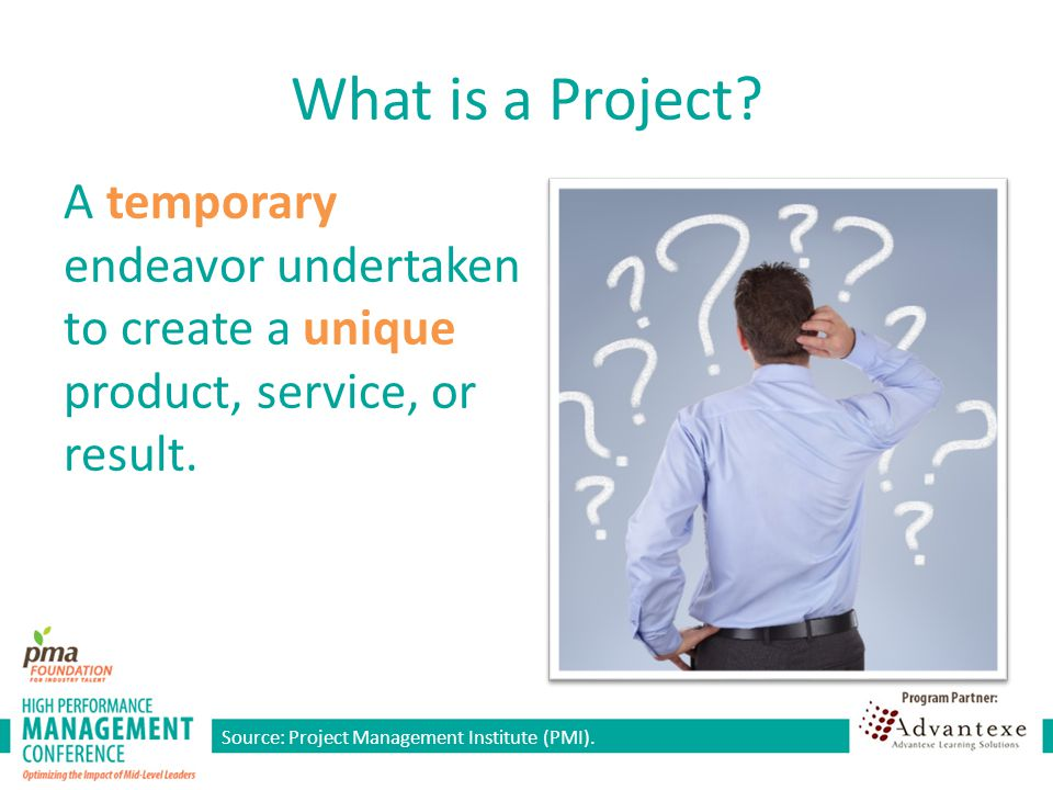 What is a Project A temporary endeavor undertaken to create a unique product, service, or result. Time: 3 minutes.