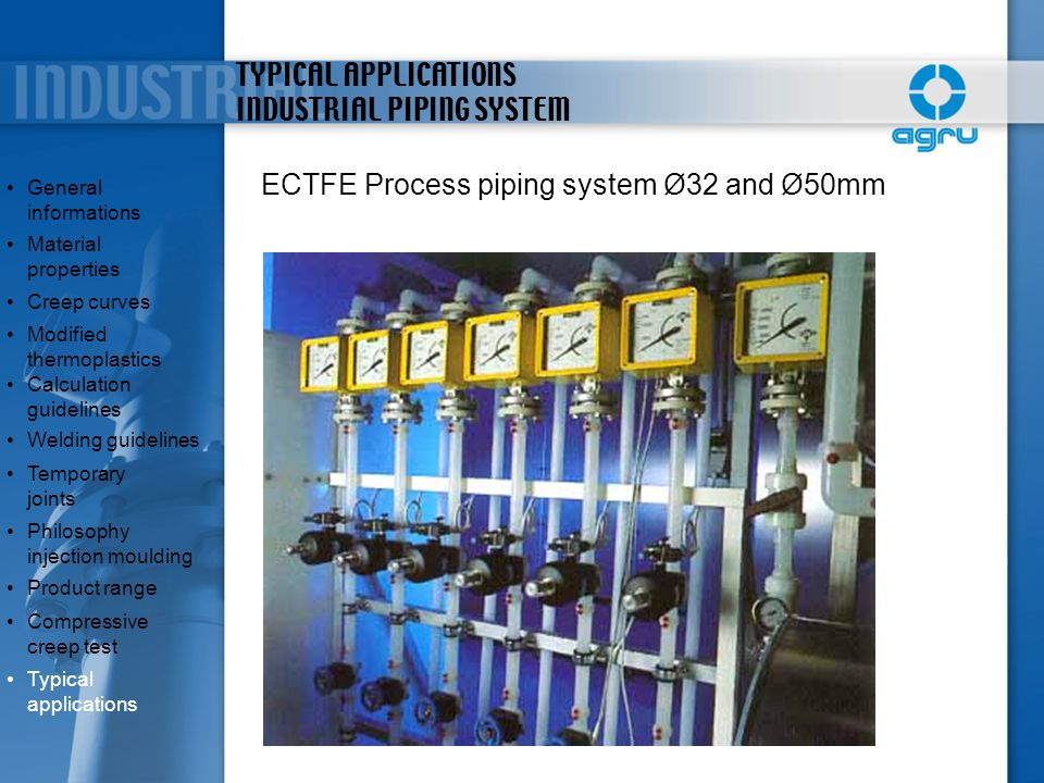 TYPICAL APPLICATIONS INDUSTRIAL PIPING SYSTEM