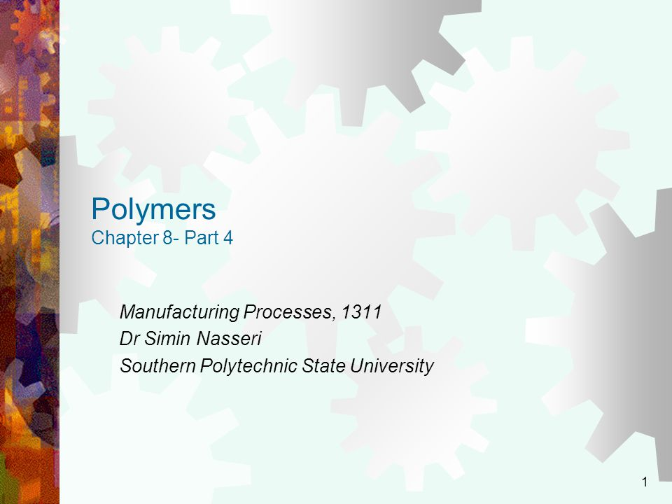 Polymers Chapter 8- Part 4