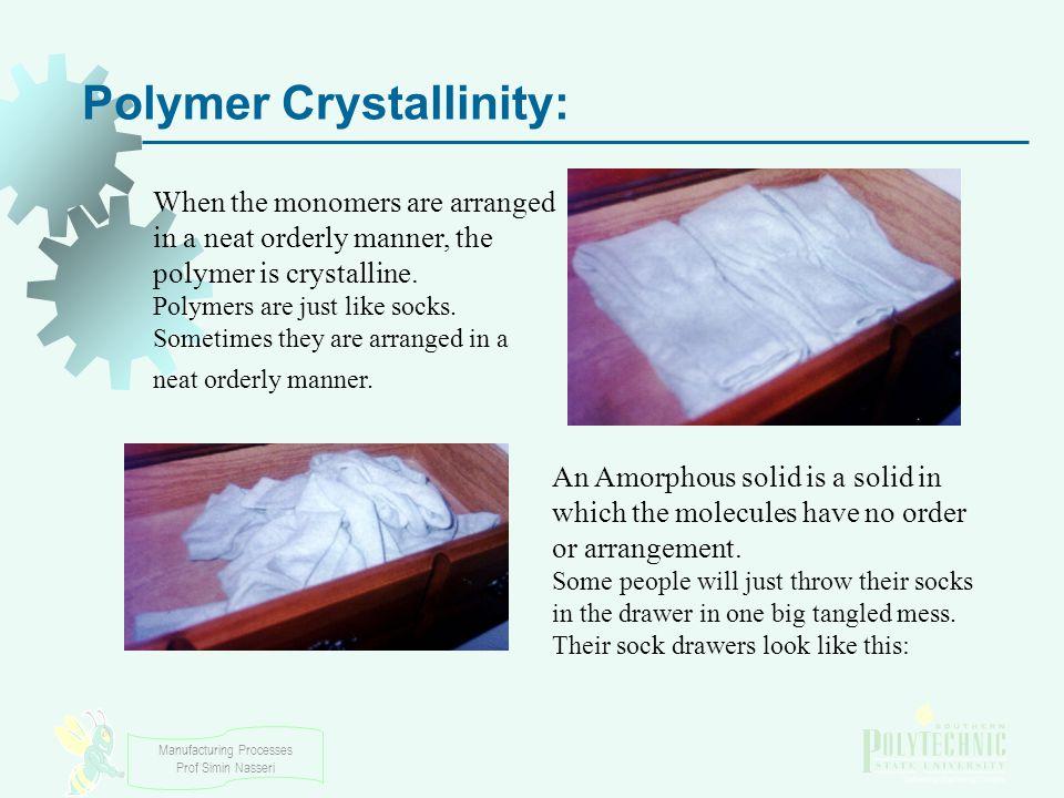 Polymer Crystallinity: