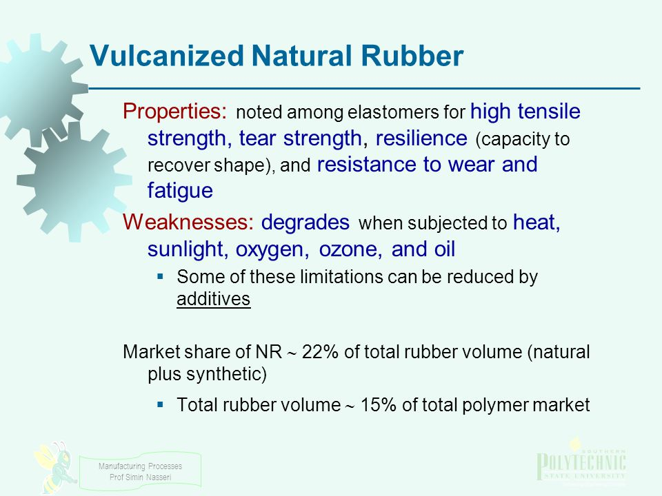 Vulcanized Natural Rubber