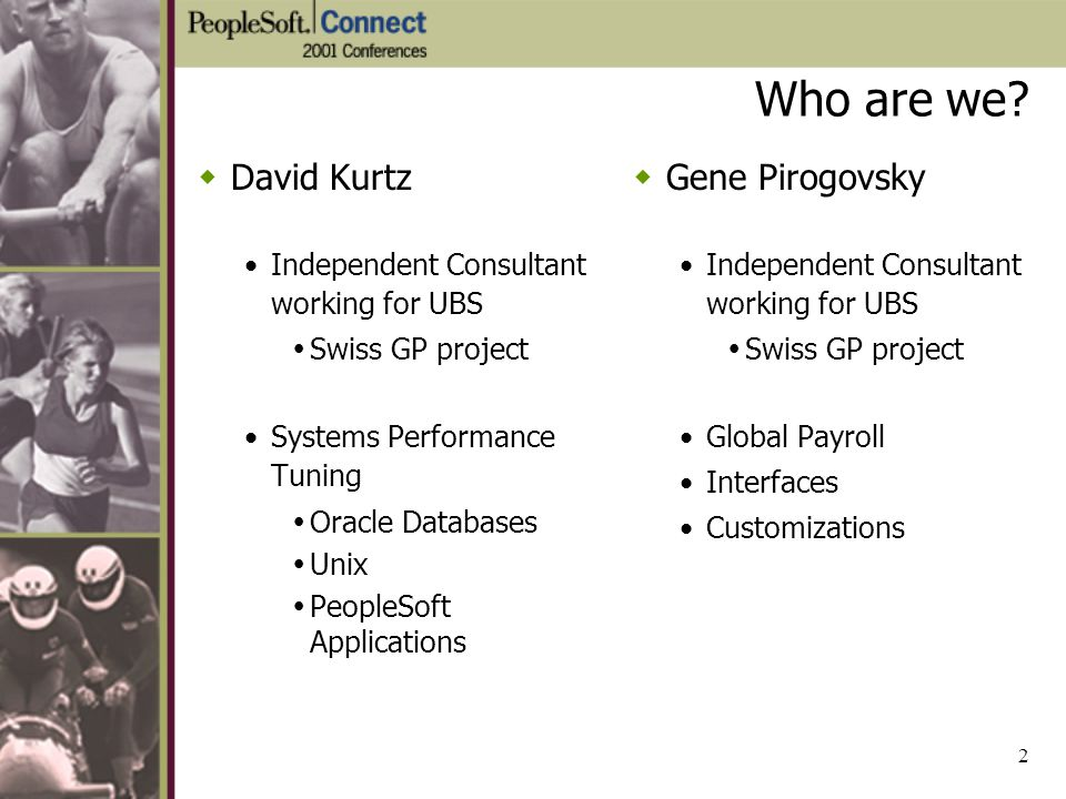 Who are we David Kurtz Gene Pirogovsky