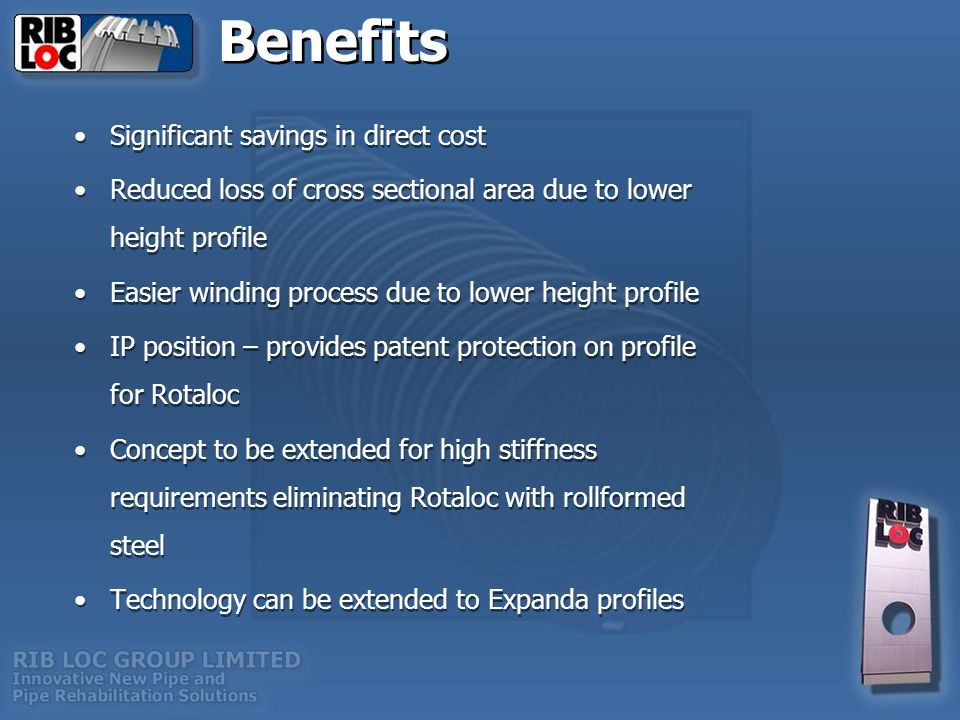 Benefits Significant savings in direct cost