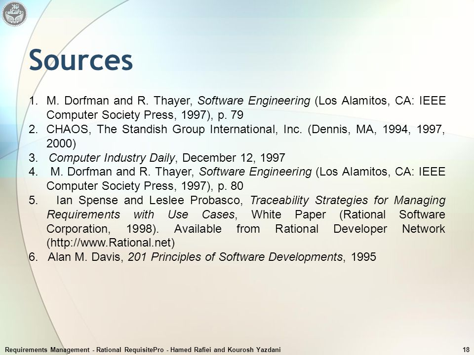Sources M. Dorfman and R. Thayer, Software Engineering (Los Alamitos, CA: IEEE Computer Society Press, 1997), p. 79.