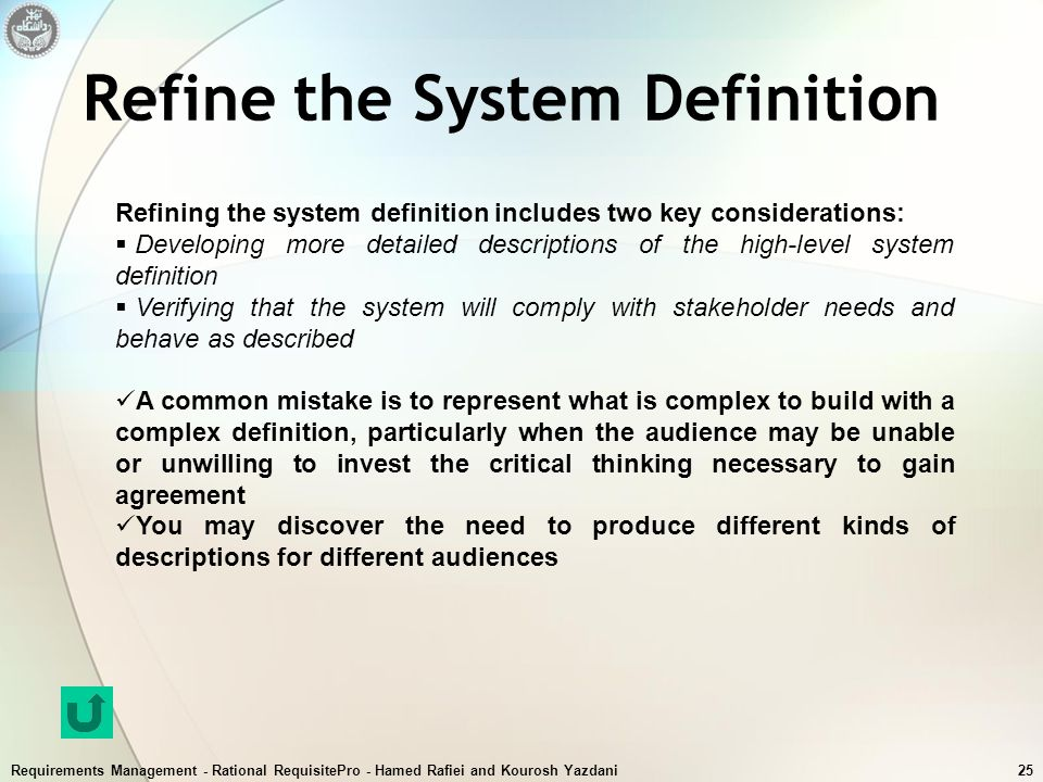 Refine the System Definition