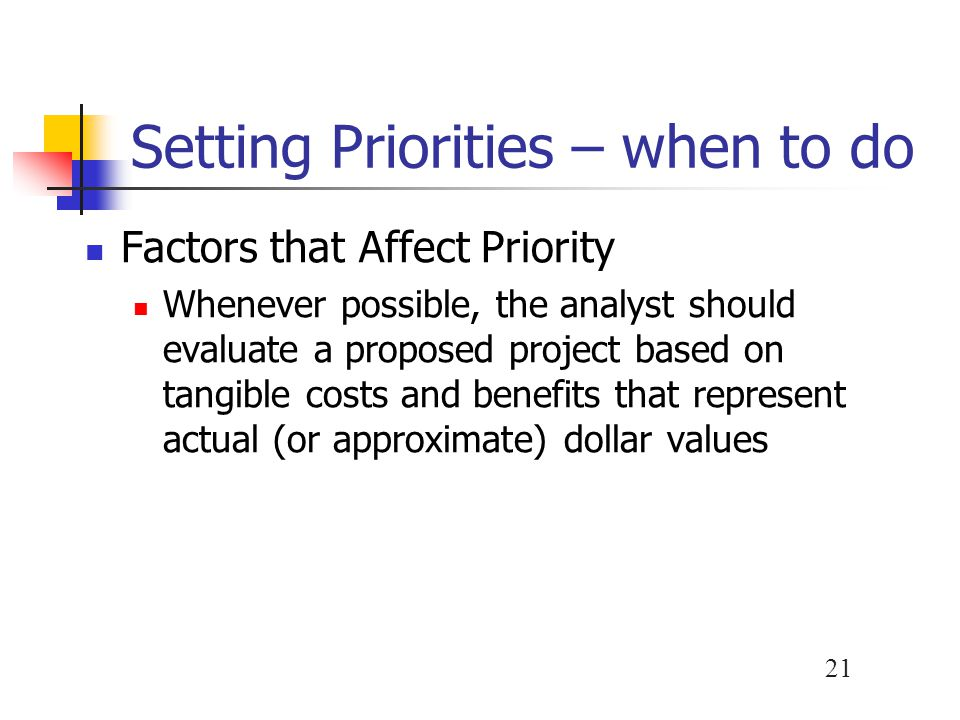 Setting Priorities – when to do