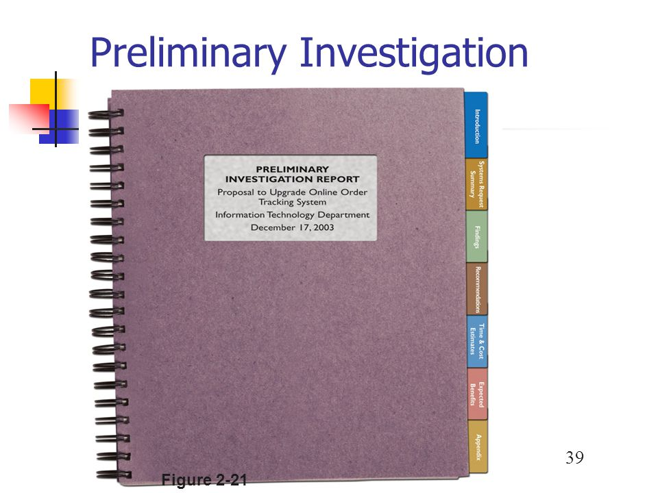 Preliminary Investigation Overview