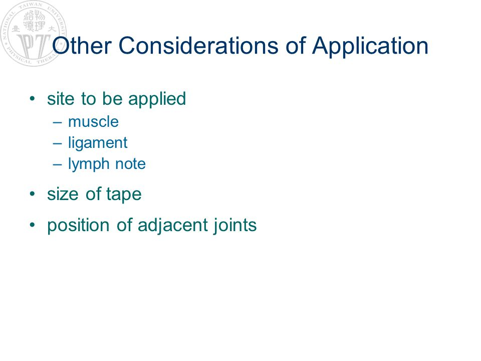 Other Considerations of Application