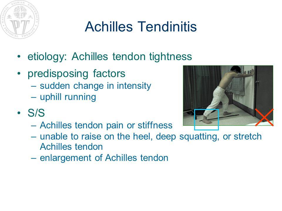 Achilles Tendinitis etiology: Achilles tendon tightness