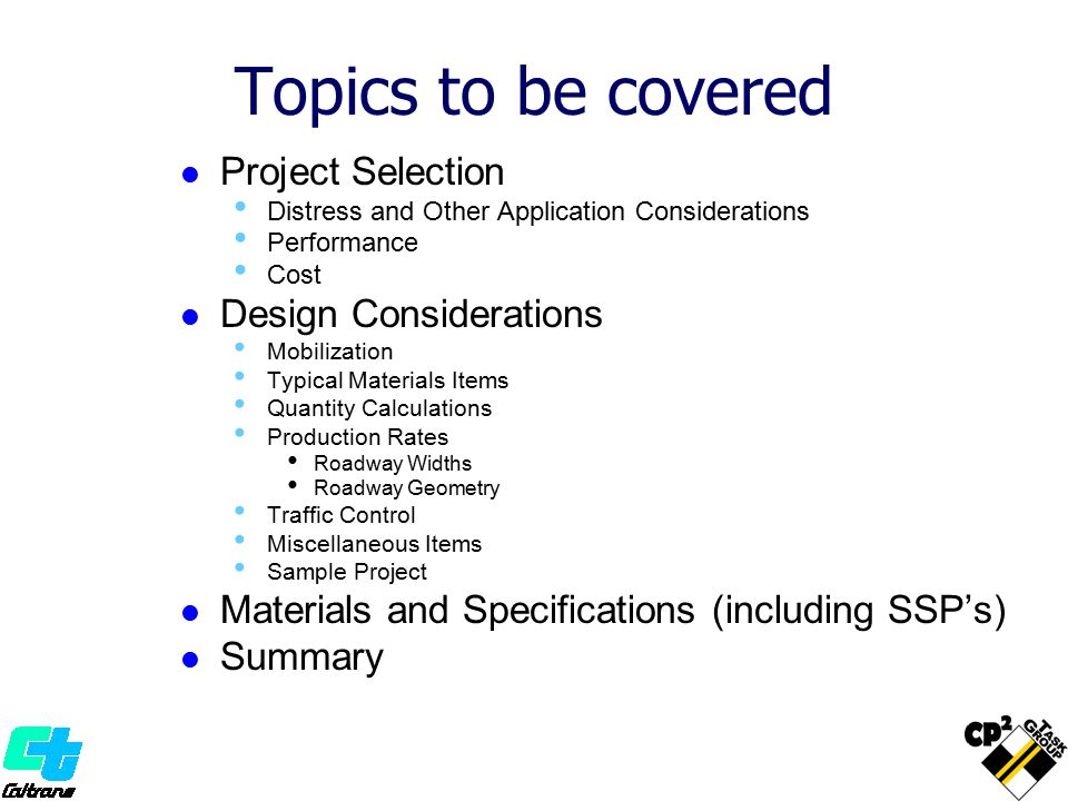Topics to be covered Project Selection Design Considerations