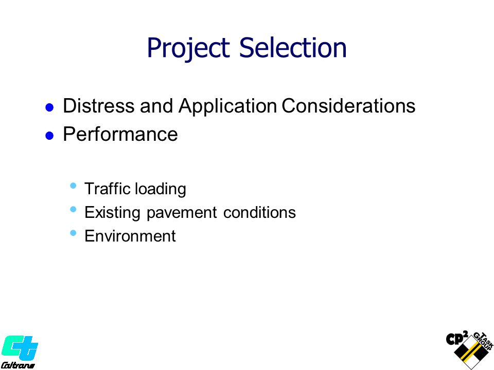 Project Selection Distress and Application Considerations Performance