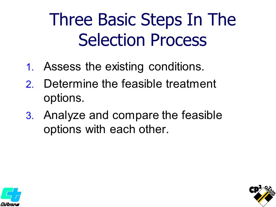 Three Basic Steps In The Selection Process
