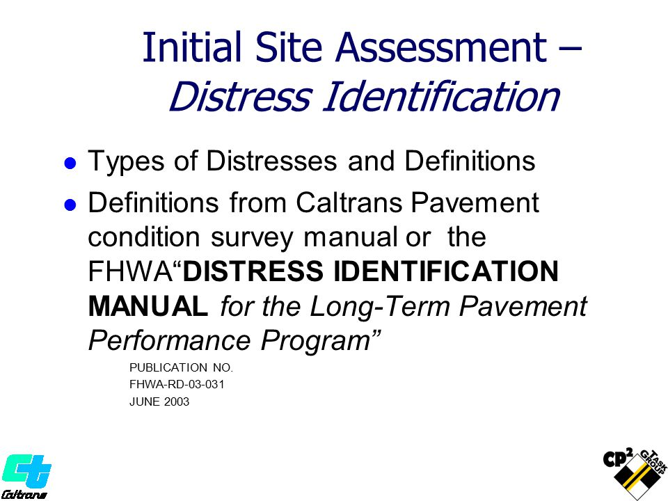Initial Site Assessment – Distress Identification