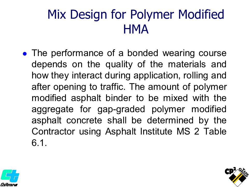 Mix Design for Polymer Modified HMA