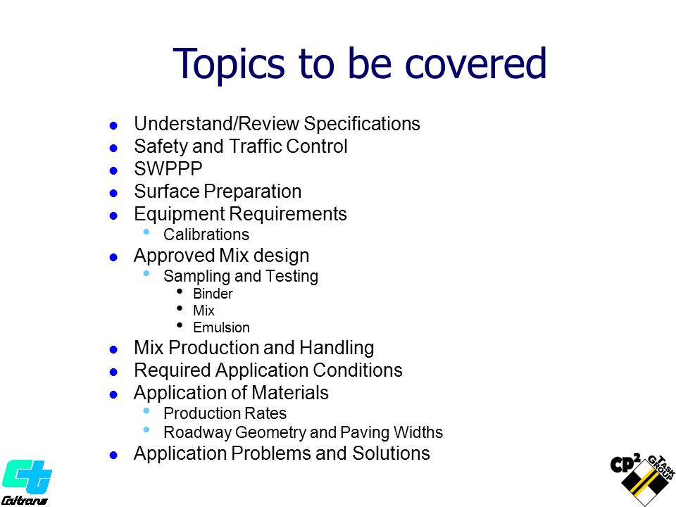 Topics to be covered Understand/Review Specifications