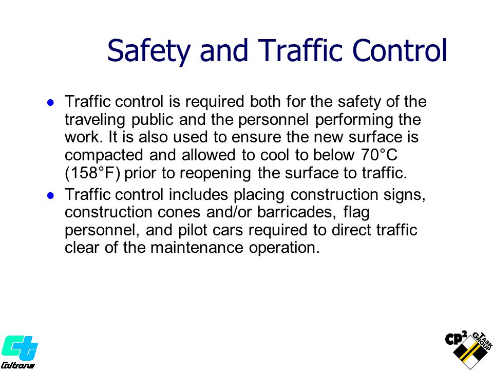 Safety and Traffic Control