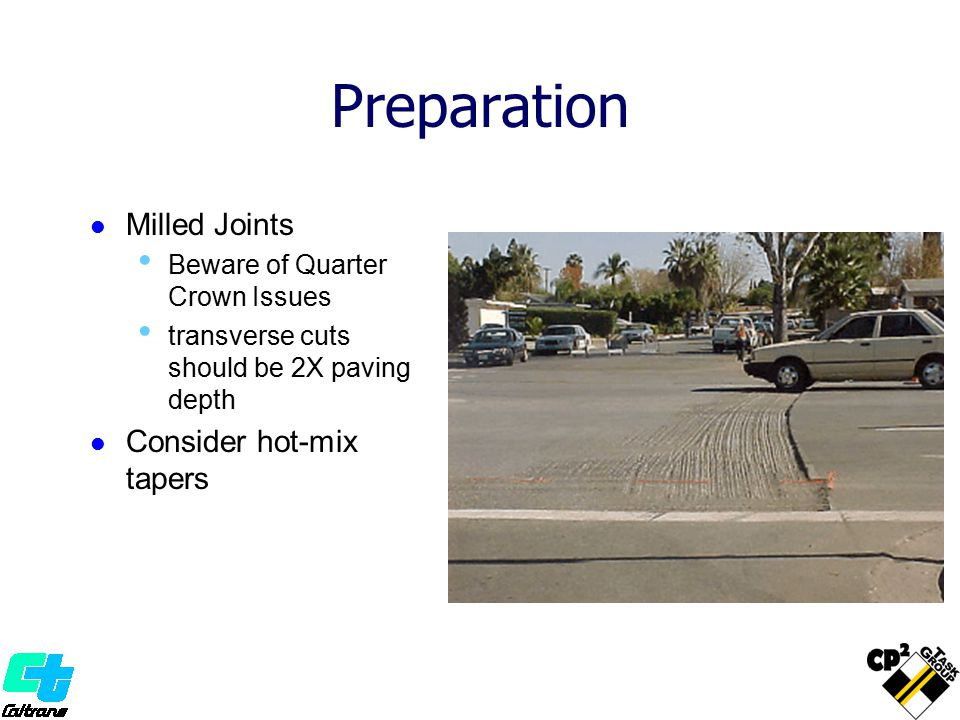 Preparation Milled Joints Consider hot-mix tapers