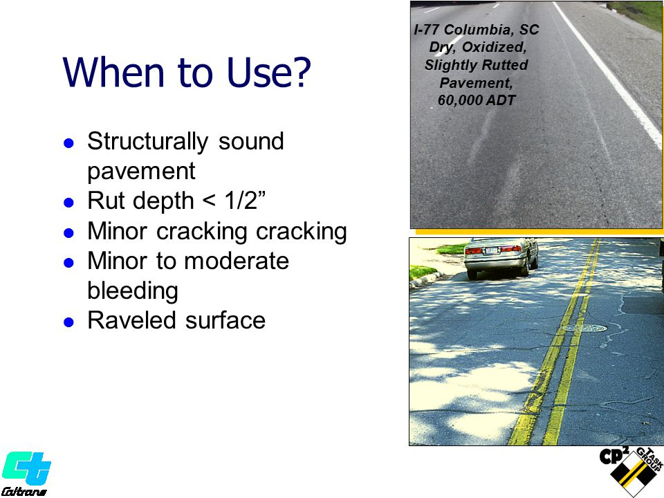 I-77 Columbia, SC Dry, Oxidized, Slightly Rutted Pavement, 60,000 ADT